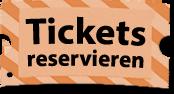 Tickets reservieren